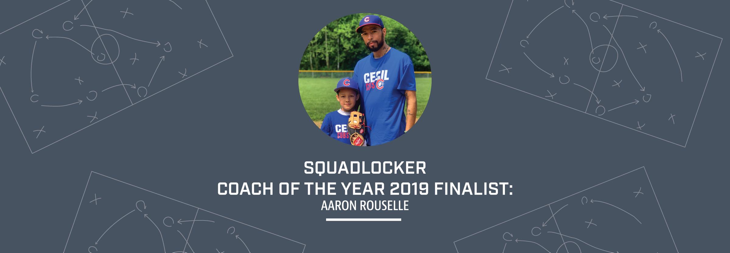 2019-05-30_CoachAppreciation_BlogHeader_AaronRouselle