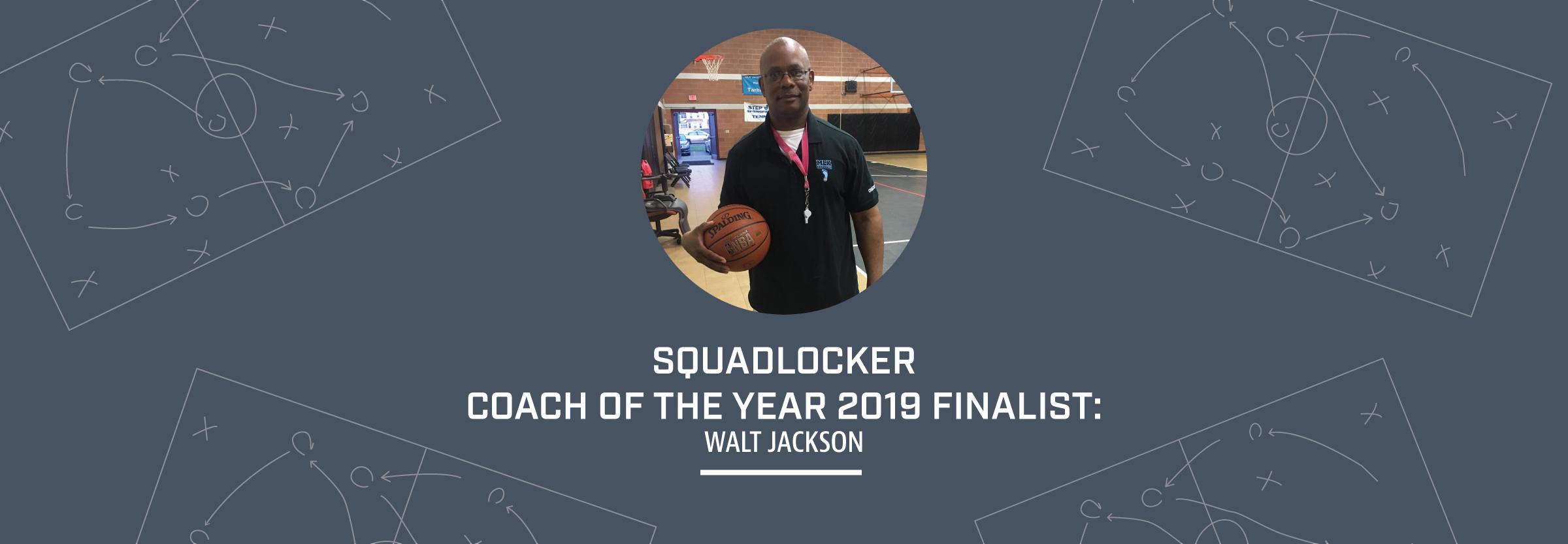2019-05-30_CoachAppreciation_BlogHeader_WaltJackson