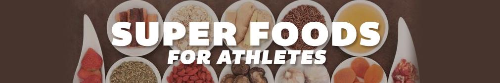Super Foods for Athletes