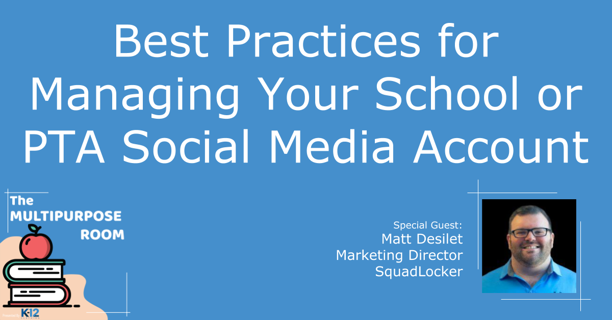 Best practices for managing your school or PTA social media account