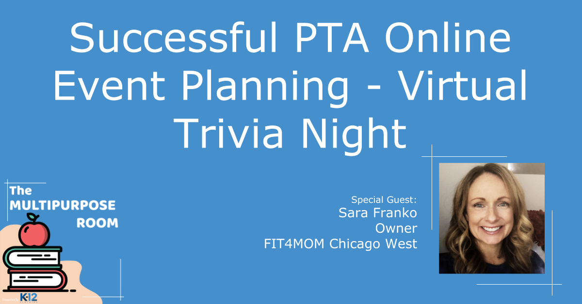 Successful PTA Online Event Planning - Virtual Trivia Night