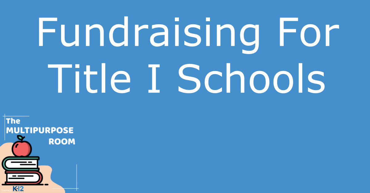 5 Proven Fundraising Ideas for Title I Schools