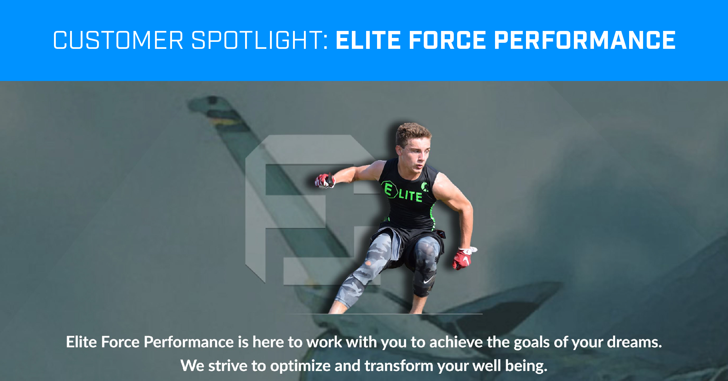 Customer Spotlight: Elite Force Performance