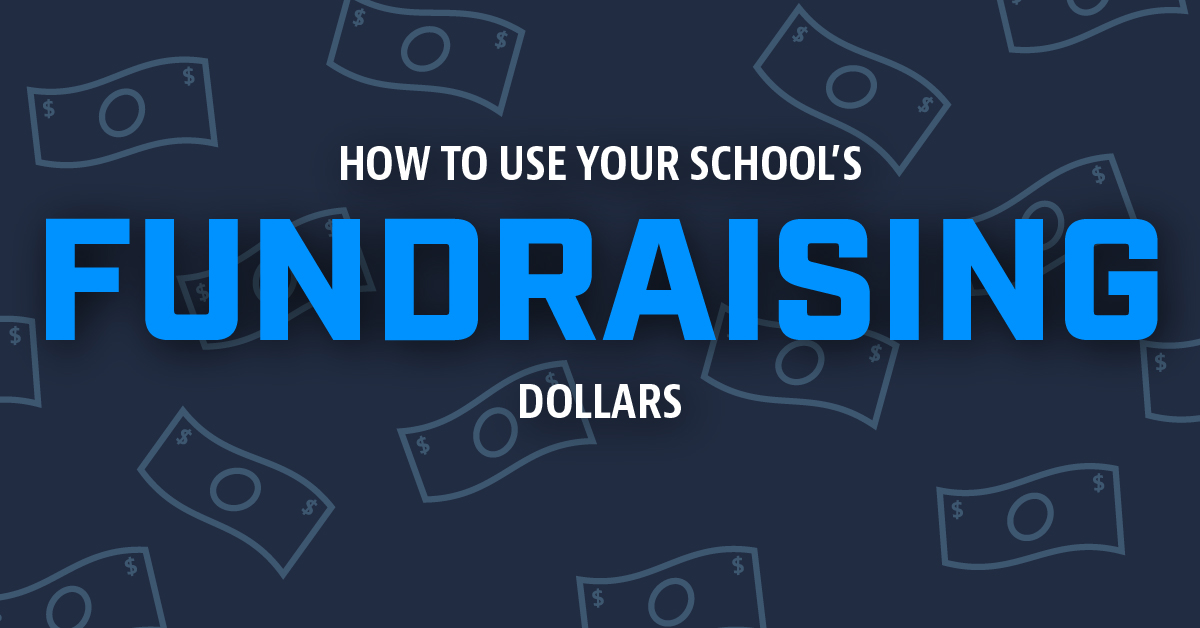 How to Use Your School's Fundraising Dollars