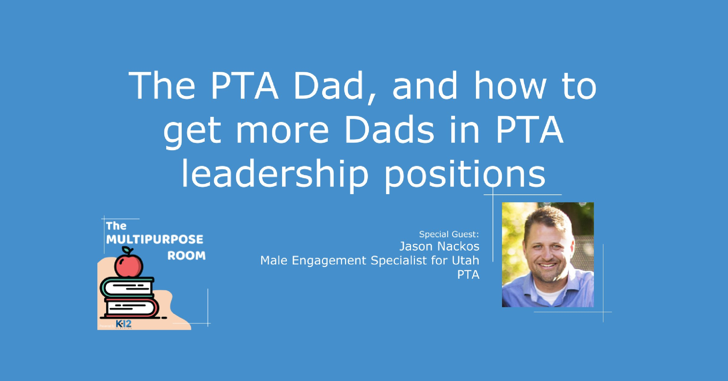 Getting Dad involved in the PTA