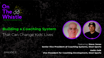 On The Whistle Podcast | Building a Coaching System That Can Change Kids' Lives