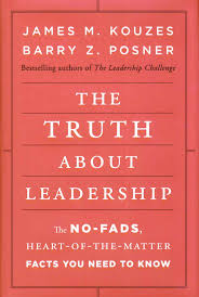 THE TRUTH ABOUT LEADERSHIP BYJAMES M. KOUZES AND BARRY Z. POSNER